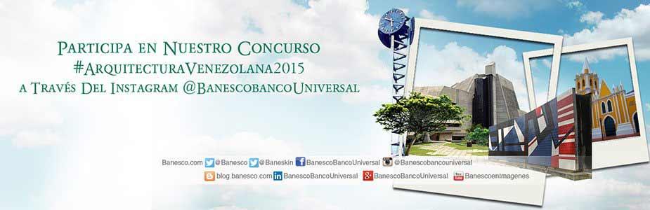 Banesco arrancó concurso de fotografía móvil #ArquitecturaVenezolana2015