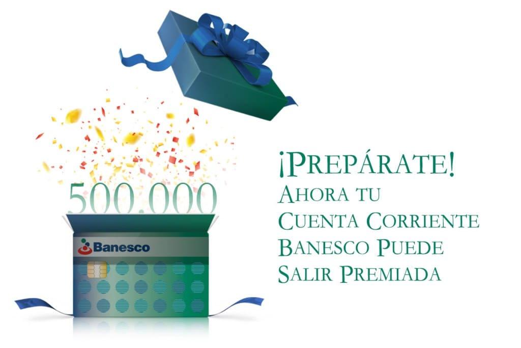 Banesco premia a sus clientes con la promoción Cuenta Corriente Premiada