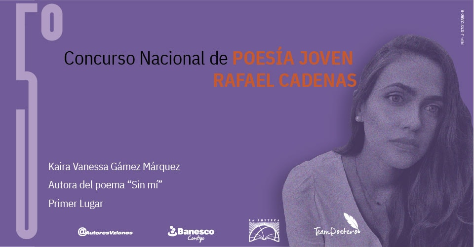 Ganadora del 5to concurso de poesía nacional Joven Rafael Cadenas
